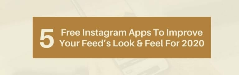 5 free instagram apps to improve your feeds look and feel