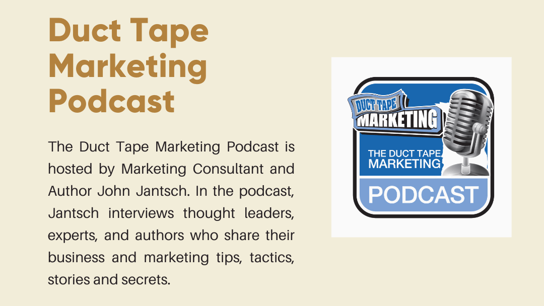 Duct Tape Marketing Podcast Thumbnail and brief explanation